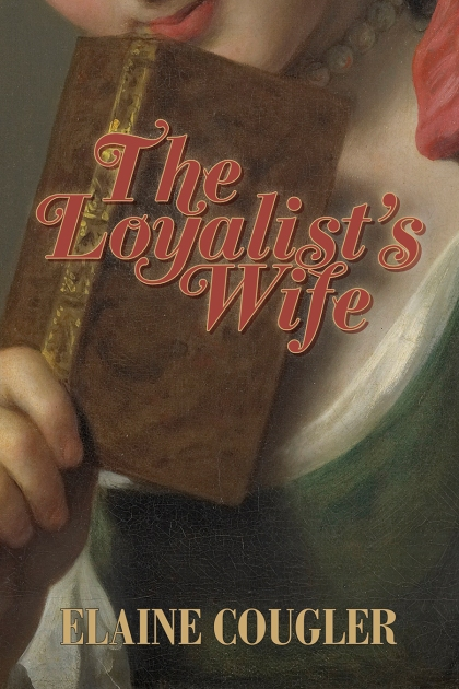 The Loyalist's Wife_cover_Mar18.indd